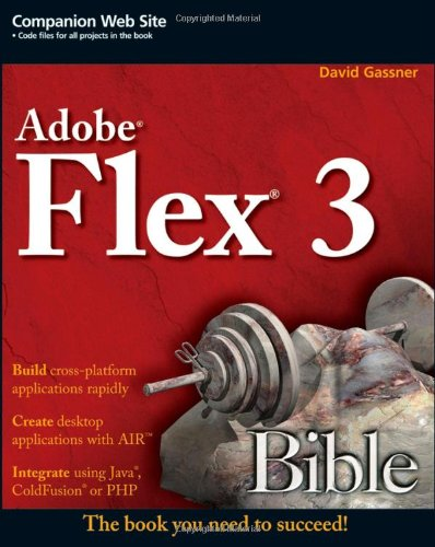 [PDF] Flex 3 Bible Free Download | Publisher : Wiley | Category : Computers & Internet | ISBN 10 : 0470287640 | ISBN 13 : 9780470287644