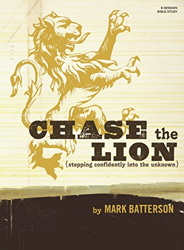(Chase the Lion Bible Study Book: Stepping Confidently Into the)
