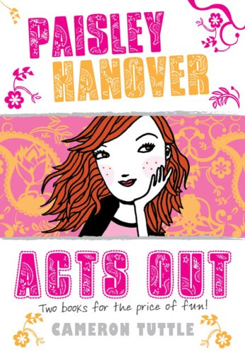 Read Online Paisley Hanover Acts Out PDF