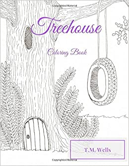Amazon.com: Treehouse Coloring Book (9780994808431): T M ...