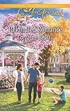 Rekindled Romance, Lorraine Beatty, 0373878109
