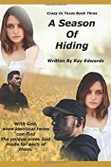 A Season Of Hiding (Crazy In Texas) Paperback