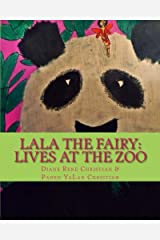 LaLa the Fairy: Lives at the Zoo (LaLa Series (Asian Kid Lit)) (Volume 1)
