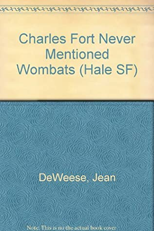 book cover of Charles Fort Never Mentioned Wombats