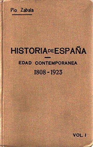 Historia de España Edad Contemporánea 1808-1923 Vol. I : Reinados de Fernando VII e Isabel II: Amazon.es: Pío Zabala: Libros