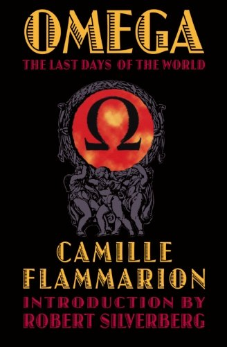 Omega: The Last Days of the World (Bison Frontiers of Imagination)