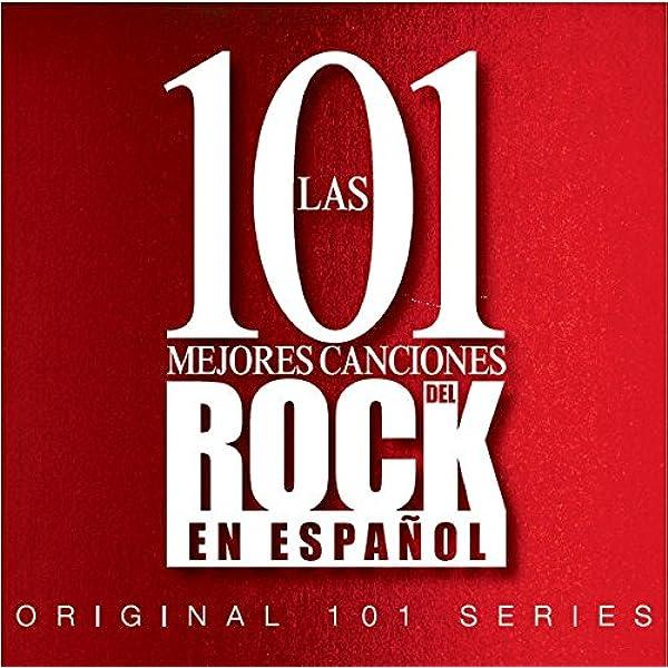 Las 101 Mejores Canciones Del Rock En Español: Varios: Amazon.es: Música