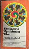 The Tantric Mysticism of Tibet 9780525472704
