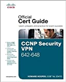 CCNP Security VPN 642-648 Official Cert Guide,, 2/e