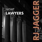 Night Lawyers : Nick Teffinger Thriller | R. J. Jagger