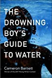 The Drowning Boy's Guide to Water