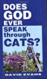 Does God Ever Speak through Cats?