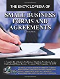 img - for The Encyclopedia of Small Business Forms and Agreements: A Complete Kit of Ready-to-Use Business Checklists, Worksheets, Forms, Contracts, and Human Resource Documents With Companion CD-ROM book / textbook / text book