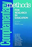 img - for Complementary Methods for Research in Education book / textbook / text book