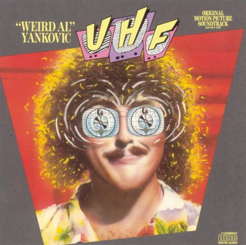 """Release """"UHF: Original Motion Picture Soundtrack And Other"""