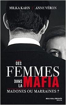 Des femmes dans la mafia : marraines ou madones ?