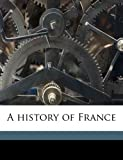 A History of France, Victor Duruy and Martha Ward Carey, 1172307962