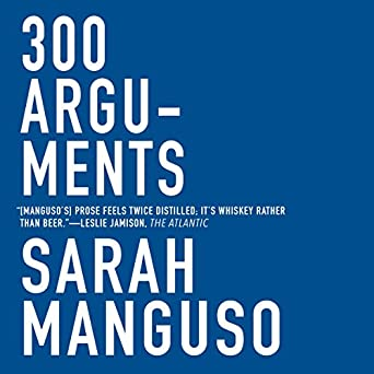 300 Arguments: Essays (Audio Download): Amazon co uk: Sarah