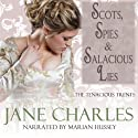 Scots, Spies & Salacious Lies Audiobook by Jane Charles Narrated by Marian Hussey