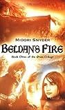 Beldan's Fire, Midori Snyder, 0142403482