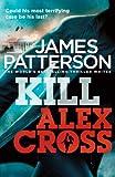 Kill Alex Cross (Alex Cross 18)