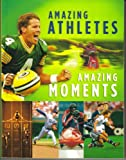 img - for Amazing Athletes Amazing Moments (Gift Books From Hallmark) book / textbook / text book