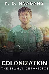 Colonization (The Seamus Chronicles Book 3)