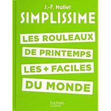 ROULEAUX DE PRINTEMPS LES + FACILES DU MONDE (LES) NO.11