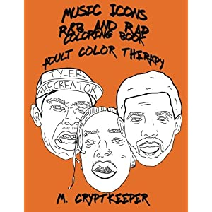 Music Icons - R&B AND RAP Coloring Book: Adult Coloring Book Featuring ASAP Rocky, Chance The Rapper, Drake, Childish Gambino, Gucci Mane, Kanye West, ... & Blues And Rap Colour Therapy (Volume 1) 3