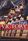 Hms Victory First Rate, Jonathan Eastland and Iain Ballantyne, 1591143837