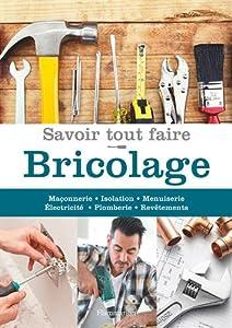 """Afficher """"Savoir tout faire : bricolage"""""""