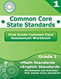 First Grade Common Core Assessment Workbook: Common Core State Standards