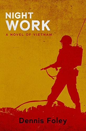 Night Work: A Novel of Vietnam (The Jim Hollister Trilogy Book 2)