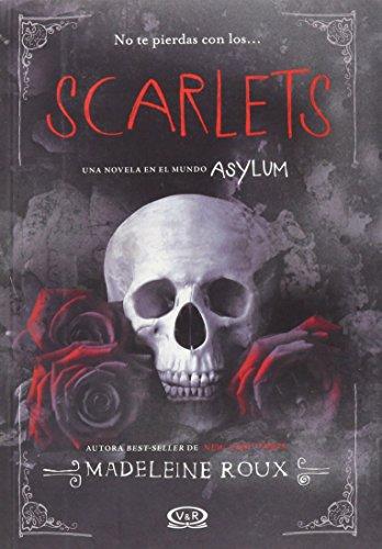 Saga Asylum 3: Scarlets (Spanish Edition)