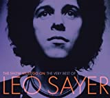 The Show Must Go on: the Very Best of Leo Sayer