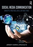 img - for Social Media Communication: Concepts, Practices, Data, Law and Ethics book / textbook / text book