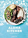 Aloha Kitchen: Recipes from Hawai i [A Cookbook]