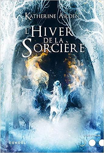 Trilogie d'une nuit d'hiver - Tome 3 : L'hiver de la sorcière de Katherine Arden 51nBkKPB7lL._SX339_BO1,204,203,200_