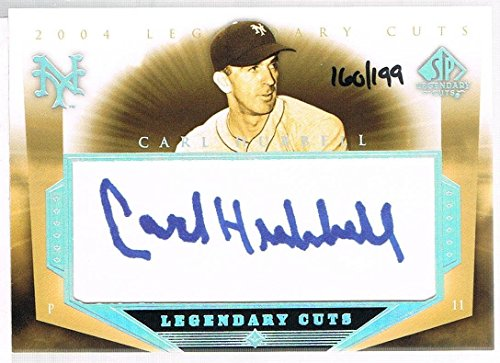 2004 Upper Deck CARL HUBBELL # CH SP Legendary Cuts Autographs #d 160/199 - MLB Autographed Baseball Cards