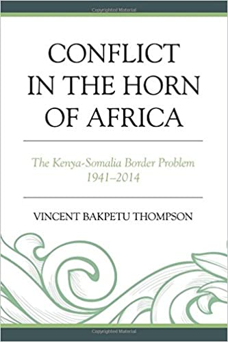 Conflict in the Horn of Africa: The Kenya-Somalia Border