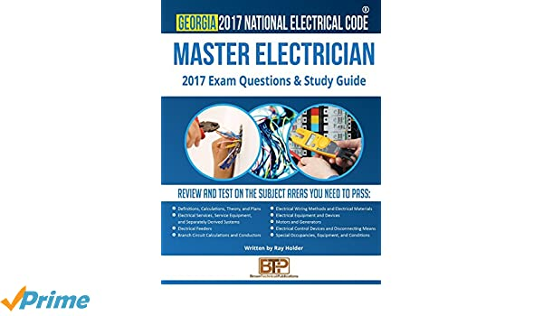 Georgia 2017 Master Electrician Study Guide: Ray Holder, Brown ...