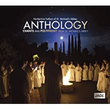 Anthology: Chants & Polyphony from St. Michael's Abbey