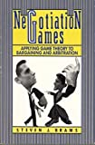 Negotiation Games, Steven J. Brams, 0415903386