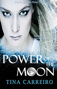 Power of the Moon by [Carreiro, Tina]