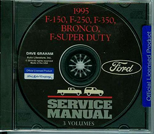FULLY ILLUSTRATED FORD MOTORS FACTORY 1995 TRUCK & PICKUP REPAIR SHOP & SERVICE MANUAL CD - INCLUDES Bronco, F-150, F-250, F350, F-Super Duty - COVERS Engine, Body, Chassis & Electrical. 95 (Duty Pickup Fenders)