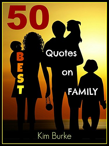 best quotes on family inspirational quotes relationship