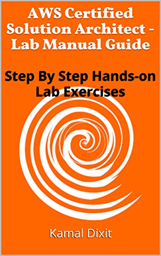 Amazon aws certified solution architect lab manual guide aws certified solution architect lab manual guide step by step hands on lab fandeluxe Choice Image
