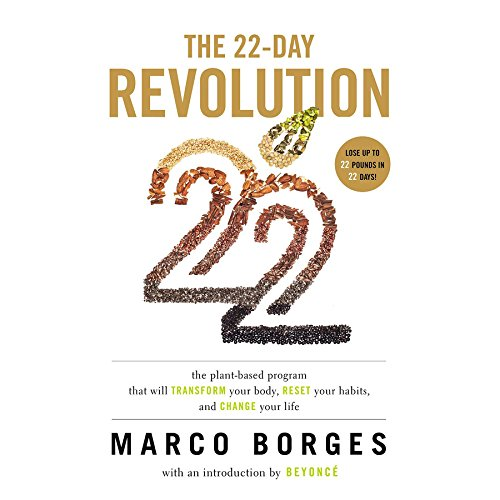 The 22-Day Revolution: The Plant-Based Program That Will Transform Your Body, Reset Your Habits, and Change Your Life: Library Edition by Blackstone Audio Inc