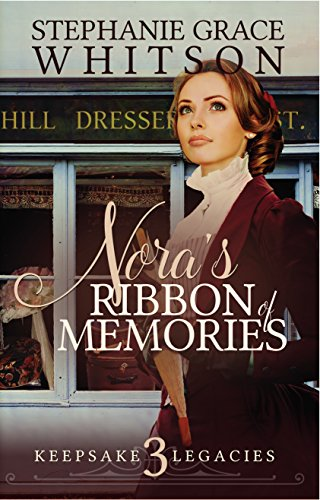 Nora's Ribbon of Memories (Keepsake Legacies Book 3)