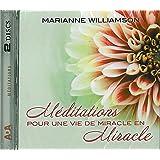 Méditations pour une vie de miracle en miracle Livre audio 2 CD